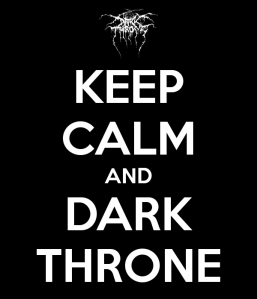 Keep Calm And Dark Throne